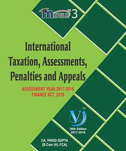 International Taxation, Assessments, Penalties and Appeals (Module-III)